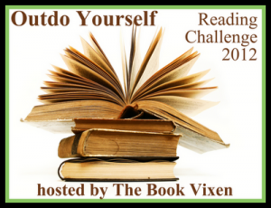 Outdo Yourself Reading Challenge 2012