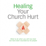 Healing Your Church Hurt by Stephen Mansfield
