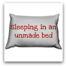 Sleeping In An Unmade Bed