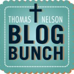 Thomas Nelson Blog Bunch