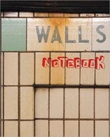 Walls Notebook