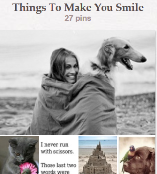 Things To Make You Smile - Pinterest Board