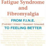 Chronic Fatigue Syndrome and Fibromyalgia