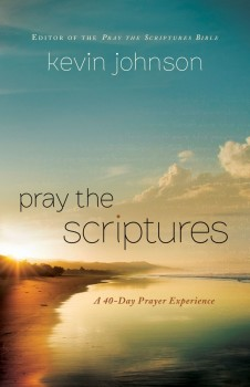 Pray The Scriptures