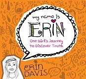 My Name Is Erin - Truth
