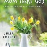 Mom Seeks God
