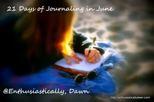 21 Days Of Journaling In June