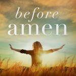 Before Amen