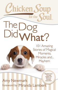 Chicken Soup For The Soul - The Dog Did What Giveaway