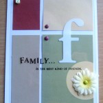 Family Is The Best Kind Of Friends Card