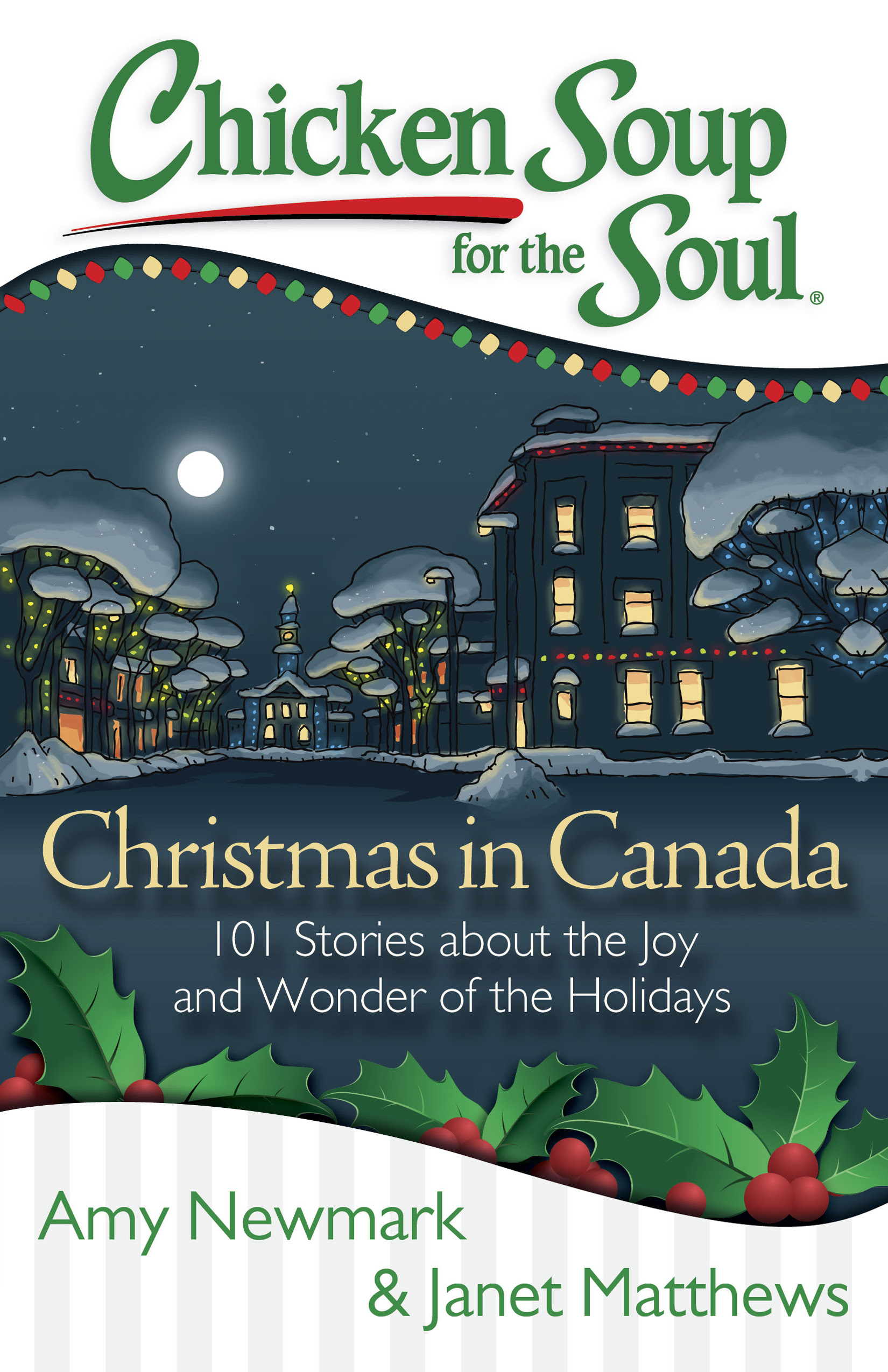 Chicken Soup For The Soul Christmas In Canada Giveaway - 3 Prizes!