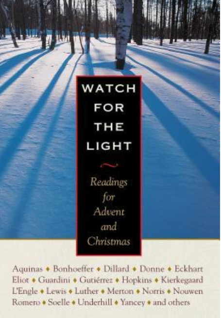 Watch For the Light – Readings For Advent And Christmas
