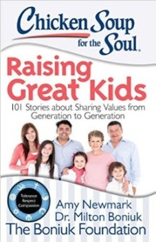 Chicken Soup For The Soul - Raising Great Kids