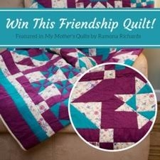 My Mother's Quilt Giveaway