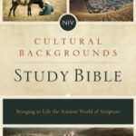 Cultural Backgrounds Study Bible