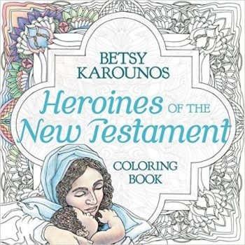 Heroines Of The New Testament