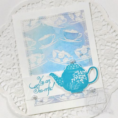 You Are Tea-rific Card